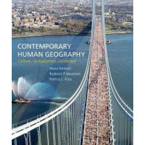 Contemporary Human Geography by Mona Domosh, 9781464133442