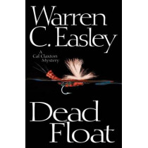 Dead Float by Warren C Easley, 9781464202667