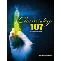 Chemistry 107 by Kerry Mcnamar, 9781465275813