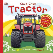 Chug, Chug Tractor: Lots of Sounds and Loads of Flaps! by DK, 9781465414267