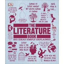 The Literature Book: Big Ideas Simply Explained by DK, 9781465429889