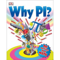 Why Pi? by Johnny Ball, 9781465443878