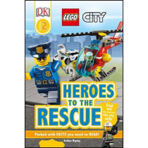 Lego City: Heroes to the Rescue by Esther Ripley, 9781465451897
