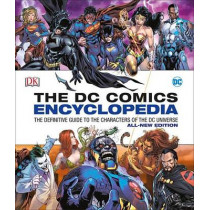 DC Comics Encyclopedia All-New Edition by Matthew K Manning, 9781465453570