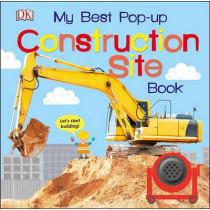 My Best Pop-Up Construction Site Book by DK, 9781465453914