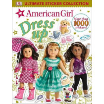 Ultimate Sticker Collection: American Girl Dress-Up by DK, 9781465456908