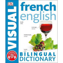 French English Bilingual Visual Dictionary by DK, 9781465459282