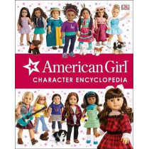 American Girl Character Encyclopedia by Carrie Anton, 9781465460790