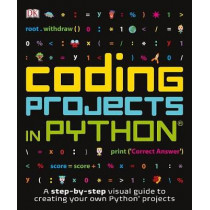 Coding Projects in Python by DK, 9781465461889