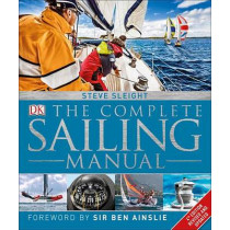 The Complete Sailing Manual, 4th Edition by Steve Sleight, 9781465462572