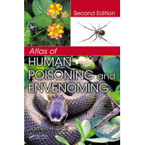 Atlas of Human Poisoning and Envenoming by James H. Diaz, 9781466505407