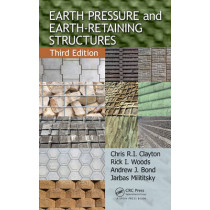 Earth Pressure and Earth-Retaining Structures by Chris R. I. Clayton, 9781466552111