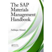 The SAP Materials Management Handbook by Ashfaque Ahmed, 9781466581623