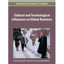 Cultural and Technological Influences on Global Business by Bryan Christiansen, 9781466639669