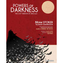 Powers of Darkness: The Lost Version of Dracula by Hans De Roos, 9781468313369