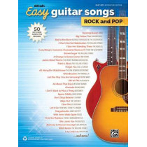Alfred's Easy Guitar Songs -- Rock & Pop: 50 Hits from Across the Decades by Alfred Music, 9781470627553