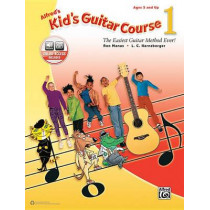 Alfred's Kid's Guitar Course 1: The Easiest Guitar Method Ever!, Book & Online Audio by Ron Manus, 9781470633318