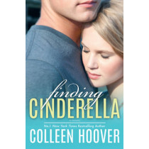 Finding Cinderella by Colleen Hoover, 9781471137150