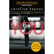 You by Caroline Kepnes, 9781471137372
