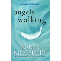 Angels Walking by Karen Kingsbury, 9781471141751