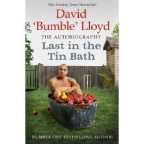 Last in the Tin Bath: The Autobiography by David Lloyd, 9781471150456