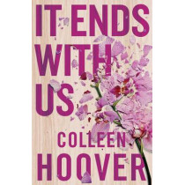 It Ends With Us by Colleen Hoover, 9781471156267