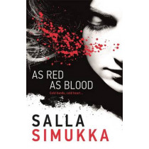 As Red As Blood by Salla Simukka, 9781471402463