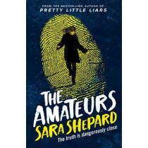 The Amateurs by Sara Shepard, 9781471405266
