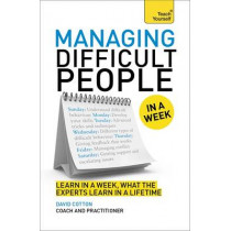 Managing Difficult People in a Week by David Cotton, 9781471800344