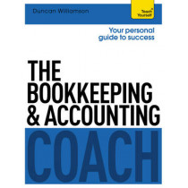 The Bookkeeping and Accounting Coach: Teach Yourself by Duncan Williamson, 9781471801587