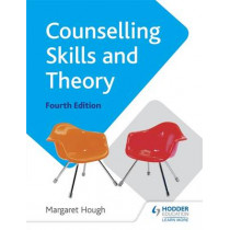 Counselling Skills and Theory 4th Edition by Margaret Hough, 9781471806452