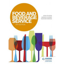 Food and Beverage Service, 9th Edition by John Cousins, 9781471807954