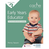 CACHE Level 3 Early Years Educator for the Work-Based Learner by Penny Tassoni, 9781471808067