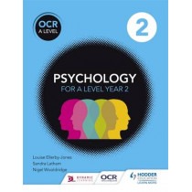 OCR Psychology for A Level Book 2 by Louise Ellerby-Jones, 9781471836282