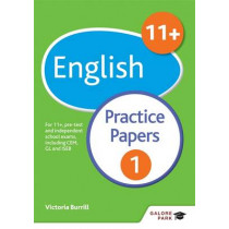 11+ English Practice Papers 1: For 11+, pre-test and independent school exams including CEM, GL and ISEB by Victoria Burrill, 9781471849275