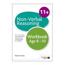 Non-Verbal Reasoning Workbook Age 8-10: For 11+, pre-test and independent school exams including CEM, GL and ISEB by Peter Francis, 9781471849343