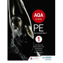AQA A-level PE Book 1: For A-level year 1 and AS by Carl Atherton, 9781471859564