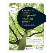 WJEC Eduqas GCSE (9-1) Religious Studies Route A by Joy White, 9781471866340