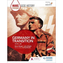 WJEC Eduqas GCSE History: Germany in transition, 1919-39 by Steve Waugh, 9781471868115