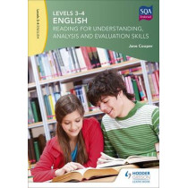 Levels 3-4 English: Reading for Understanding, Analysis and Evaluation Skills by Jane Cooper, 9781471868603
