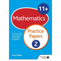 11+ Maths Practice Papers 2: For 11+, pre-test and independent school exams including CEM, GL and ISEB by Steve Hobbs, 9781471869051