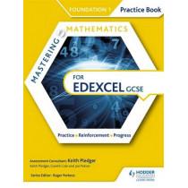 Mastering Mathematics Edexcel GCSE Practice Book: Foundation 1 by Keith Pledger, 9781471874451