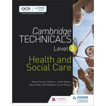 Cambridge Technicals Level 3 Health and Social Care by Maria Ferreiro Peteiro, 9781471874765