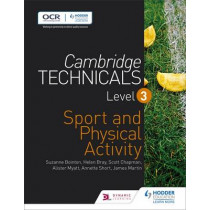 Cambridge Technicals Level 3 Sport and Physical Activity by Helen Bray, 9781471874857