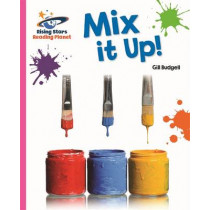 Reading Planet - Mix it Up! - Pink A: Galaxy by Gill Budgell, 9781471879302