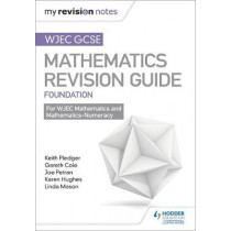 WJEC GCSE Maths Foundation: Mastering Mathematics Revision Guide by Keith Pledger, 9781471882524