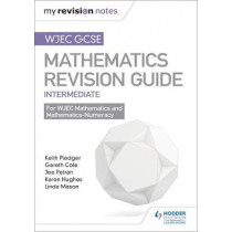 WJEC GCSE Maths Intermediate: Revision Guide by Keith Pledger, 9781471882982