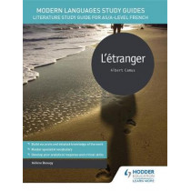 Modern Languages Study Guides: L'etranger: Literature Study Guide for AS/A-level French by Helene Beaugy, 9781471890048