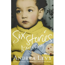 Six Stories and an Essay by Andrea Levy, 9781472222695