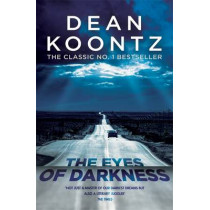 The Eyes of Darkness: A terrifying horror novel of unrelenting suspense by Dean Koontz, 9781472240293